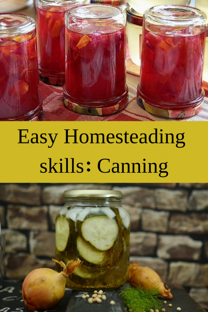 Easy Homesteading skills: Canning